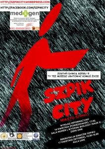 SZPIK CITY - plakat 2012